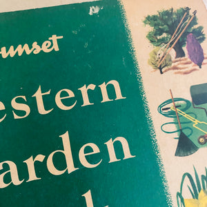 Sunset Western Garden Book by the Editorial Staff of Lane Publishing Co. 1954