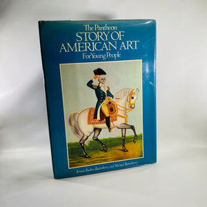 The Pantheon Story of American Art for Young People 1976 First Edition