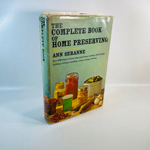 The Complete Book of Home Preserving by Ann Seranne 1955