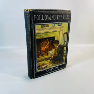 Following the Flag by Charles Carleton Coffin Published by Hurst & Company