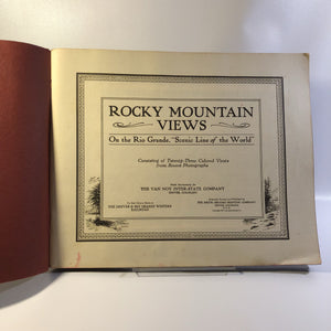 Western Railroad,Rocky Mountain Views on the Rio Grande 1917 The Scenic Line of the World