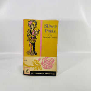 Silver Poets of the Sixteenth Century Gerald Bullett 1964-Reading Vintage