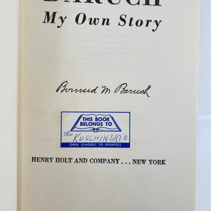 Baruch My Own Story by Bernard M Baruch 1957