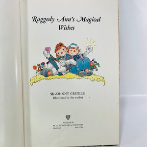 Raggedy Ann's Magical Wishes by Johnny Gruelle 1928-Reading Vintage