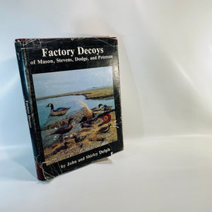 Factory Decoys by John Delph 1980-Reading Vintage