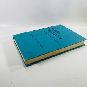 Clinical Endodontics A Manual of Scientific Endodontics  by Sommer Ostrander Crowley 1956