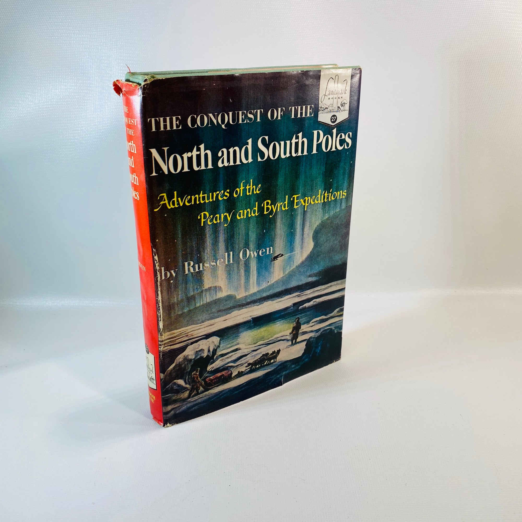 Conquest of the North & South Poles Russell Owen 1953-Reading Vintage