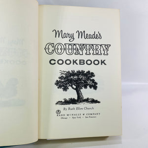 Mary Mead's Country Cookbook by Ruth Ellen Church 1964-Reading Vintage