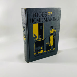 Foods and Home Making by Carlotta G. Greer 1939