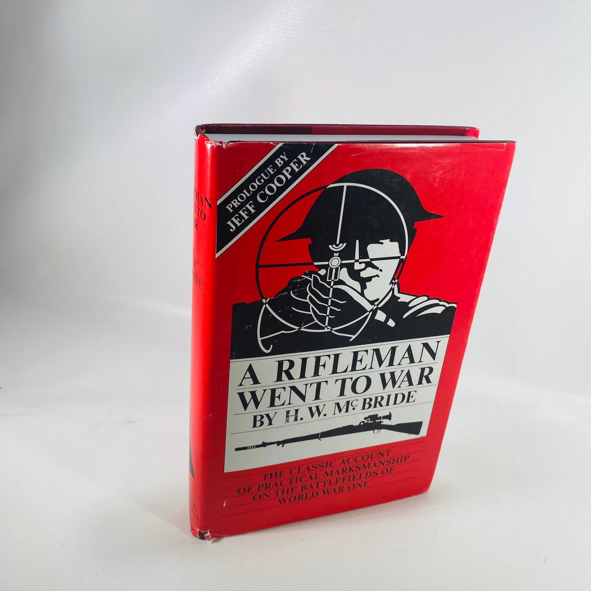 A Rifleman Went to War by H.W. Mc Bride 1987