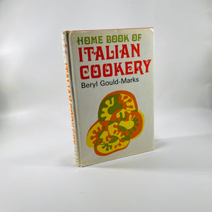 Home Book of Italian Cooking by Beryl Glould-Marks 1969