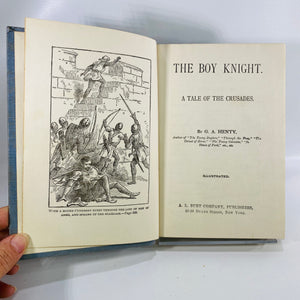 Boy Knight A Tale of the Crusades by G A Henty 1900-Reading Vintage