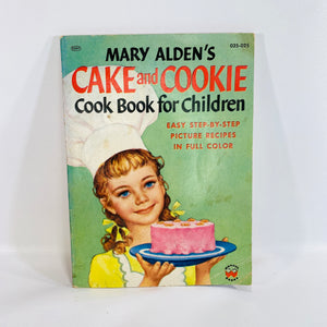 Mary Alden Cake and Cookie Cookbook for Children 1965-Reading Vintage