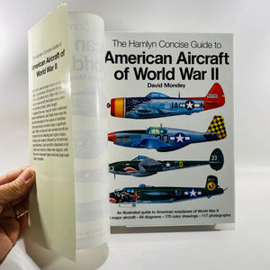 American Aircraft of World War 2 by David Mondey 2002