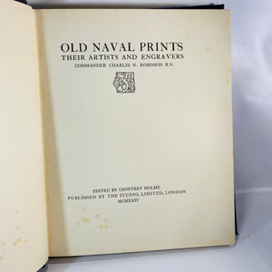 Old Naval Prints Their Artists & Engravers by Charles N. Robinson 1924 Numbered 978 out of 1000