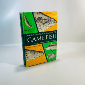Sportsman's Guide to Game Fish by Byron Dalrymple 1968