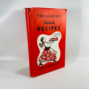 Treasured Polish Recipes for Americans by Polanie Club 1973