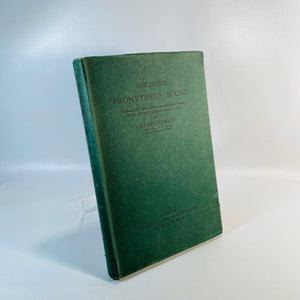Prometheus Bound by Aeschylus translated G.Murray 1931-Reading Vintage