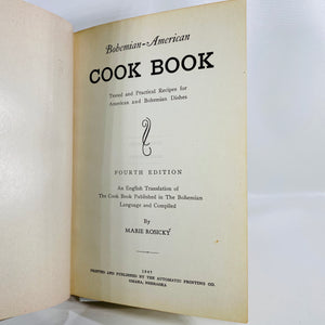 Bohemian-American Cook Book by Marie Rosicky 1947