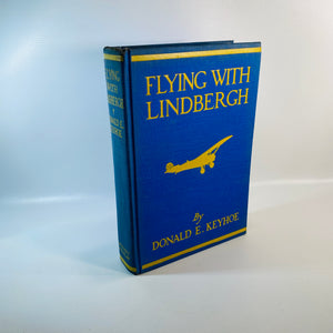 Flying with Lindbergh by Donald E. Keyhoe 1929-Reading Vintage