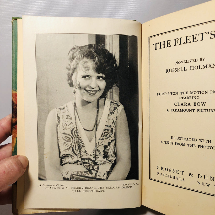 The Fleets In! by Russell Holman with a Forward by Clara Bow 1928 First Edition