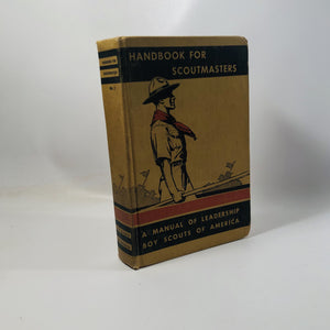 Boy Scouts of America Handbook for Scoutmasters 1942 A Manual of Leadership Volume 2