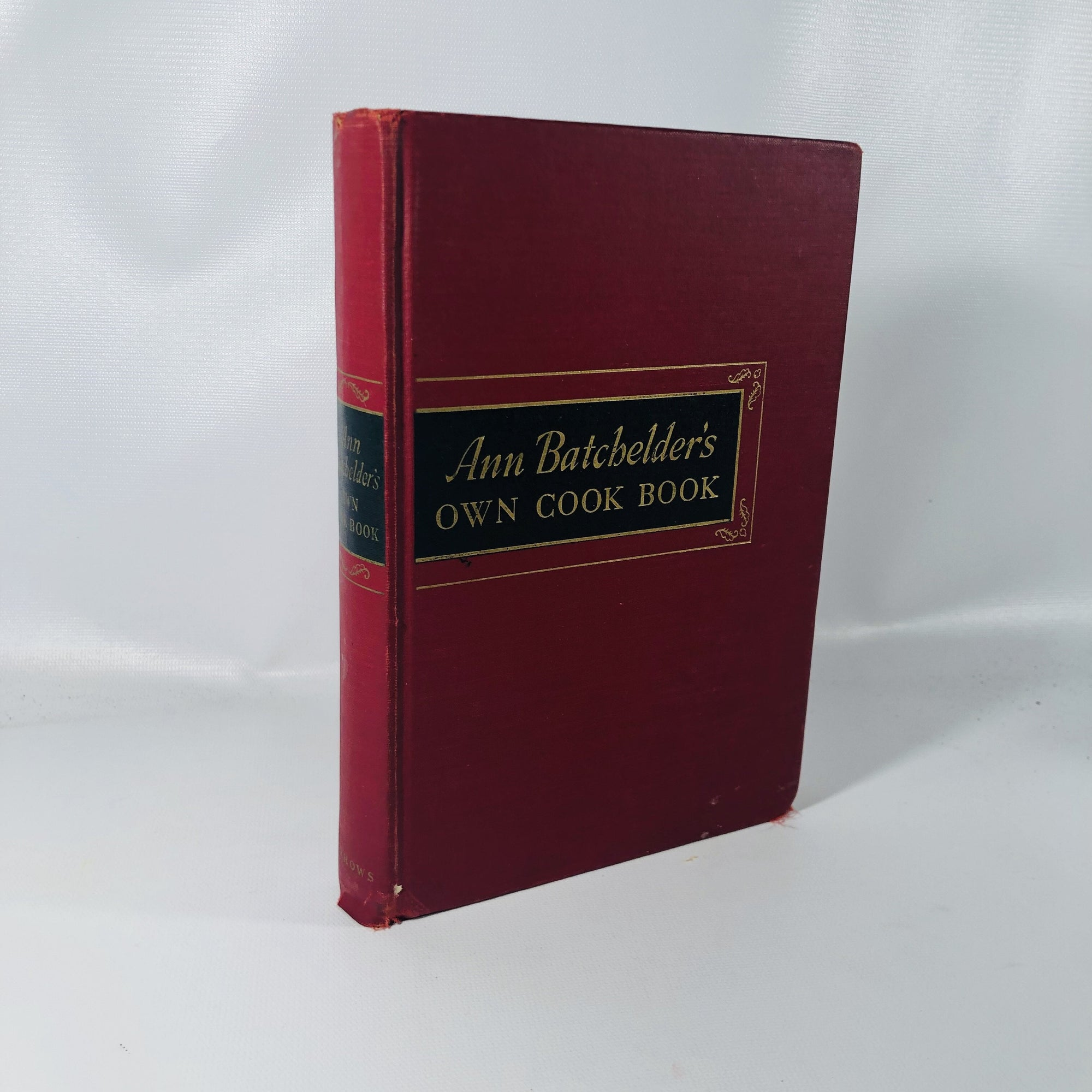Ann Batchelder's Own Cook Book 1941 A First Edition Cook Book