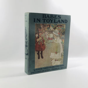 Babes in Toyland by Glen MacDonough 1904 An Antique Children's Book