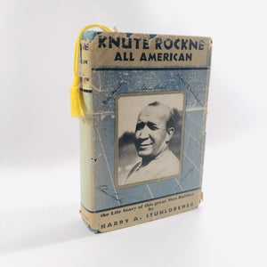 Knute Rockne All American by Harry A. Stuhldreher 1931 The Life Story of this great Man Builder