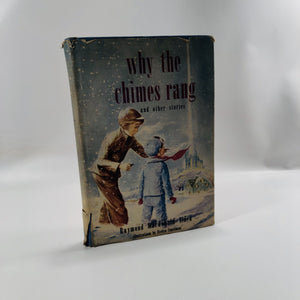 Why the Chimes Rang and Other Stories by Raymond Macdonald Alden 1949 A Vintage Children's Book
