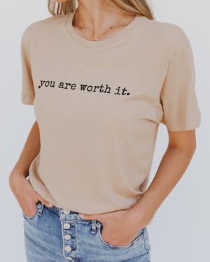 Worth It Tee in Sand