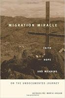 "Immigration,Religion and Faith on the Undocumented - ""Migration Miracle"""