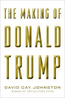 "A Glimpse on ""The Making of Donald Trump"" by David Cay Johnston"