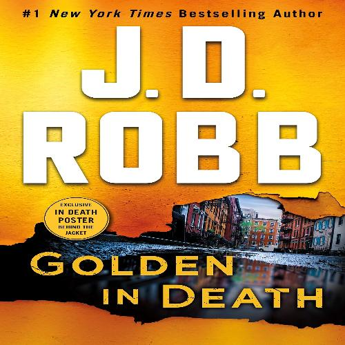 Golden in Death: An Eve Dallas Novel (In Death, Book 50)