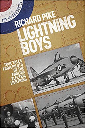 The Lightning Boys: True Tales from Pilots of the English Electric Lightning (The Jet Age Seri