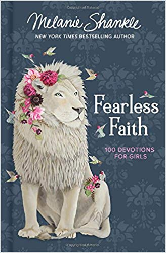 Fearless Faith: 100 Devotions for Girls (Faithgirlz)