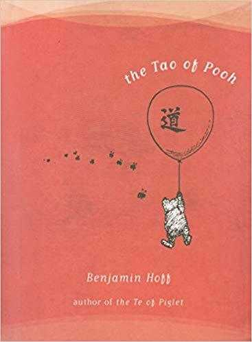 The Tao of Pooh (Winnie-the-pooh)