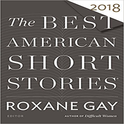 The Best American Short Stories 2018 (The Best American Series ®)