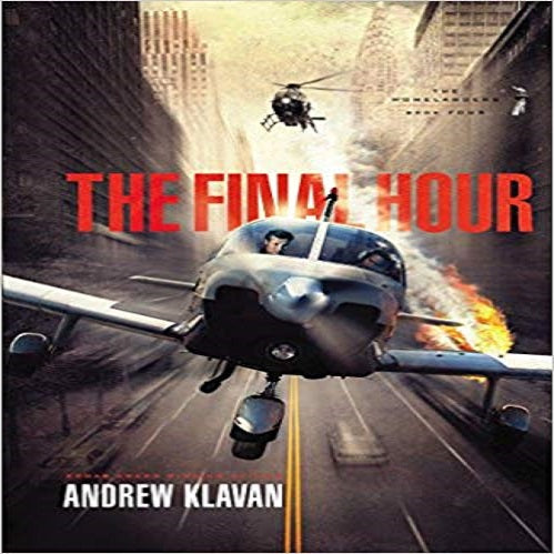 The Final Hour: The Last Homelanders Novel