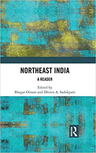 Northeast India: A Reader 1st Edition