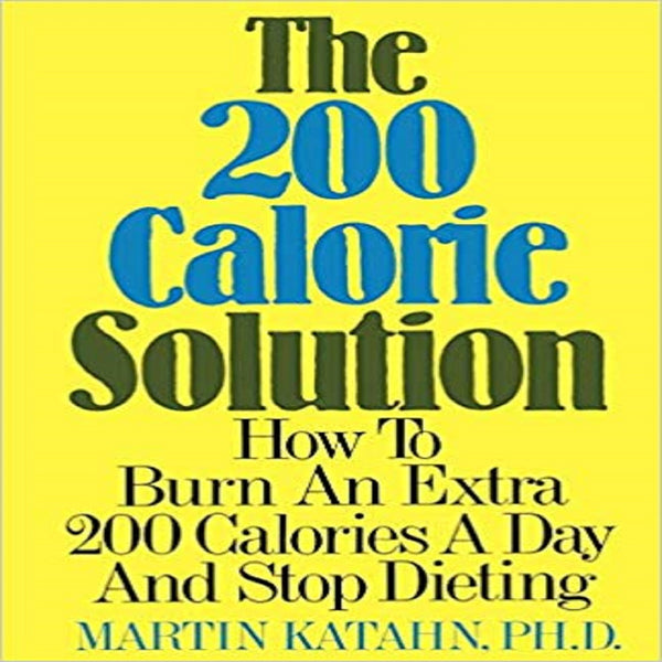 The 200 Calorie Solution