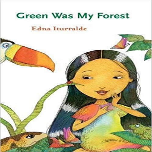 Green Was My Forest ( Young Eco Fiction #2 )