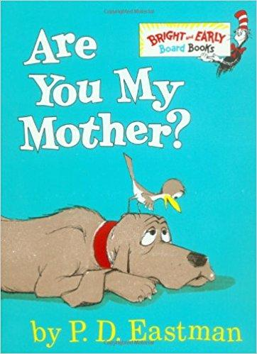 Are You My Mother? (Bright & Early Board Books(TM))