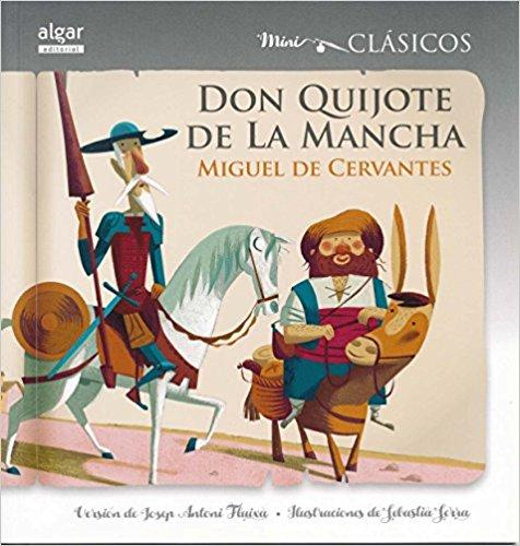 Don Quijote de la Mancha/Don Quixote (Mini Clasicos) (Spanish Edition)