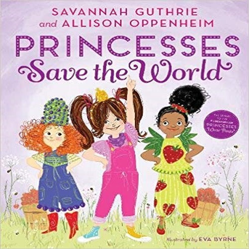 Princesses Save the World