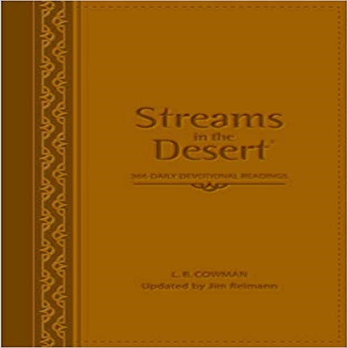 Streams in the Desert: 366 Daily Devotional Readings, Walnut, Italian Duo-tone