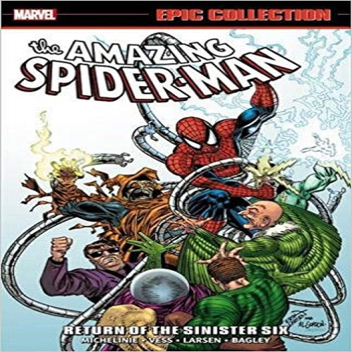 The Amazing Spider-Man Epic Collection 21: Return of the Sinister Six