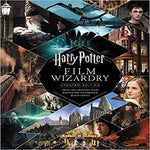 Harry Potter Film Wizardry: From the Creative Team Behind the Celebrated Movie Series