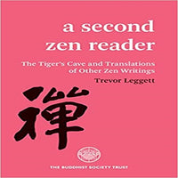 A Second Zen Reader: The Tiger's Cave and Translations of Other Zen Writings