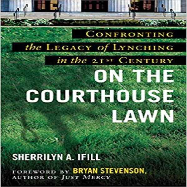 On the Courthouse Lawn: Revised Edition